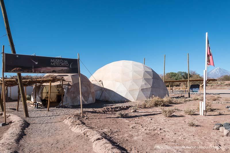 museo del meteorito con su cúpula San Pedro atacama